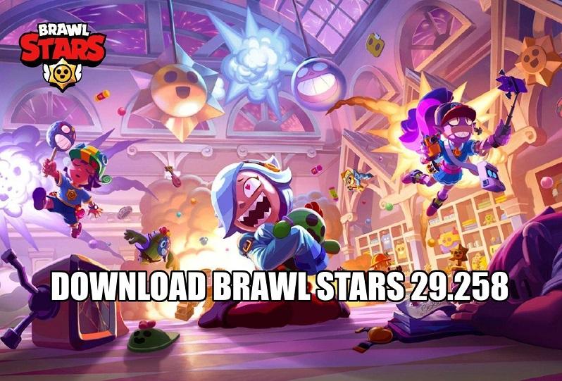 DOWNLOAD BRAWL STARS 29.258